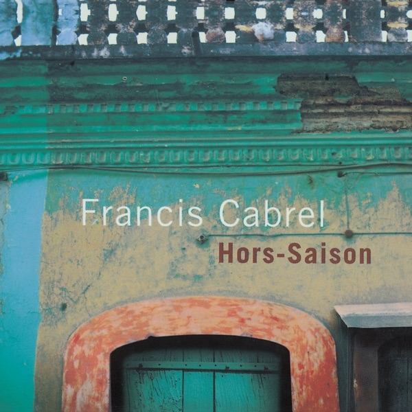 Francis Cabrel  -  Presque rien (Remastered) diffusé sur Digital 2 Radio