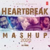Heartbreak Mashup 2020 - Single