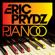 Pjanoo (Club Mix) - Eric Prydz