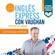 Inglés Express: Frases Principiante [English Express: Beginner Phrases] (Unabridged) - Richard Vaughan, Richard Brown, David Waddell & Carmen Vallejo