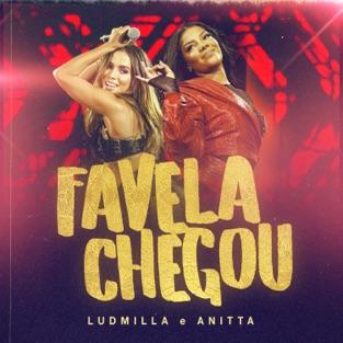 Ludmilla & Anitta – Favela chegou (Ao vivo) – Single [iTunes Plus AAC M4A]