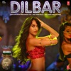 Dilbar From Satyameva Jayate Single