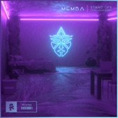 MEMBA featuring Ehiorobo - Stand Off  feat. Ehiorobo