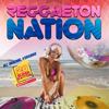 Various Artists - Reggaeton Nation (20 Latin Hits - Club Edition) artwork