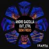 Andre Gazolla & Out_Ctrl - Sem Freio artwork