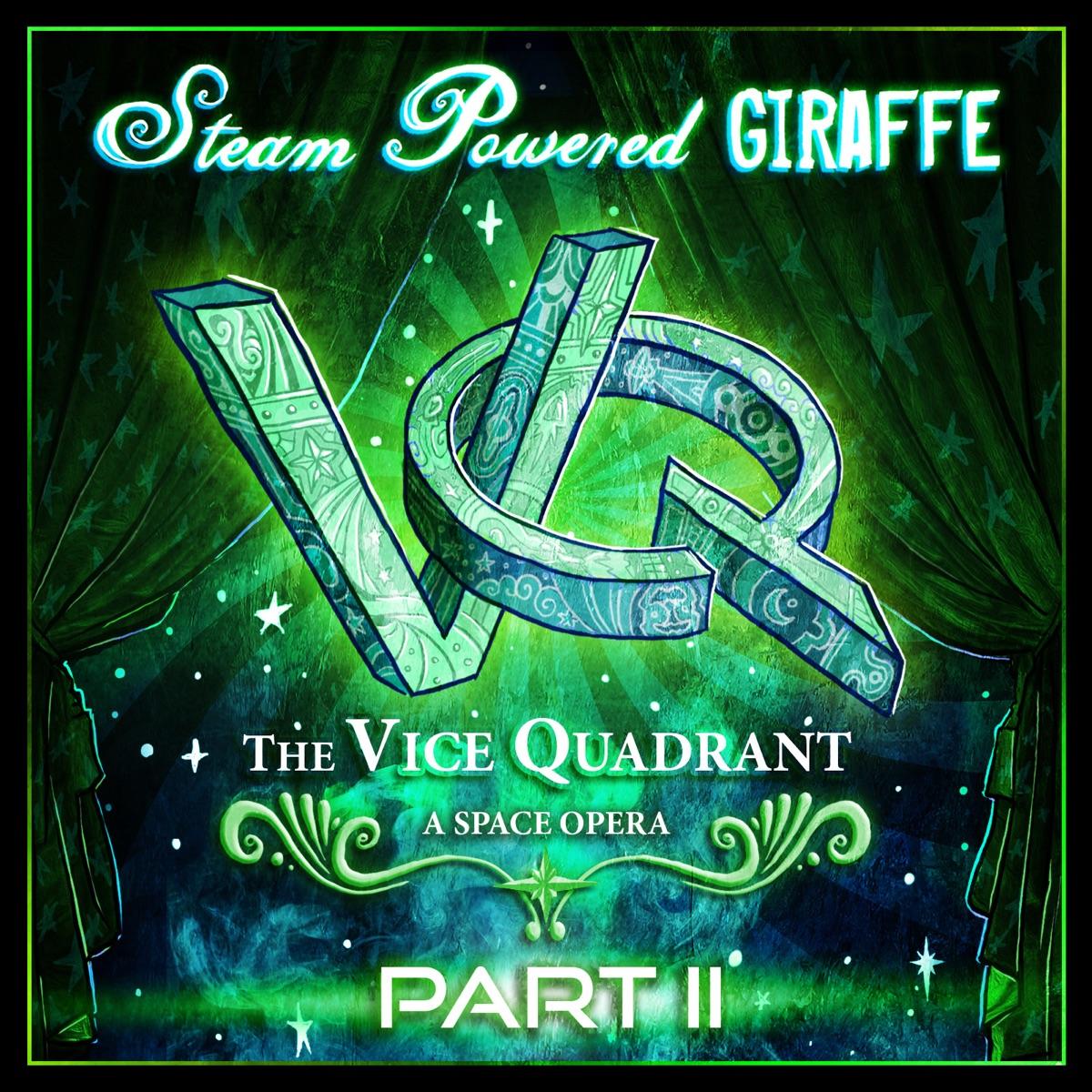 The Vice Quadrant Pt 2 Steam Powered Giraffe CD cover