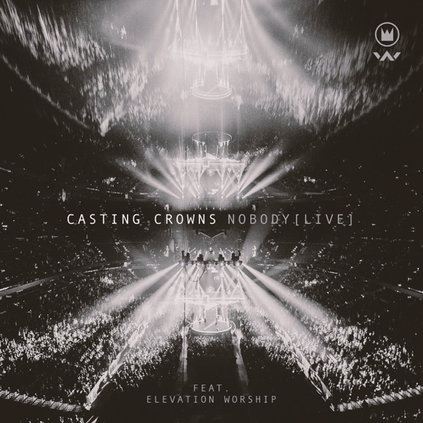 Nobody (Live) [feat. Elevation Worship] - Single