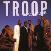 Troop - All I Do Is Think of You