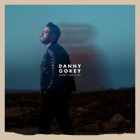 Danny Gokey - Haven't Seen It Yet
