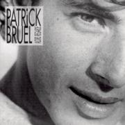 Alors regarde - Patrick Bruel