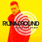 RUNAGROUND - Chase You Down (Radio Edit)