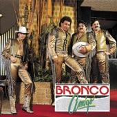 Bronco - Si Te Vuelves A Enamorar
