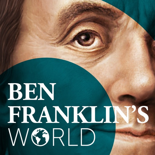 Cover image of Ben Franklin's World: A Podcast About Early American History