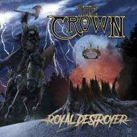 The Crown - Royal Destroyer artwork