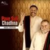 Pave Suli Chadhna Single