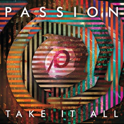 Passion: Take It All (Deluxe Edition) [Live]