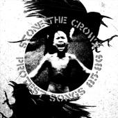 Stone The Crowz - Suffer Little Children