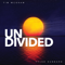 Undivided - Tim McGraw & Tyler Hubbard lyrics