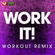 Work It! (Extended Workout Remix) - Power Music Workout