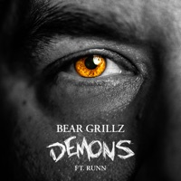 Demons - BEAR GRILLZ-RUNN