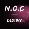N.O.C. - Destiny artwork