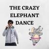 Crazy Elephant