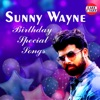Sunny Wayne Birthday Special Songs EP
