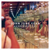 John June Year - Bound for the Sun