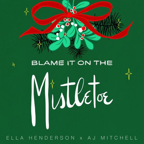 Ella Henderson & AJ Mitchell mit Blame It On The Mistletoe