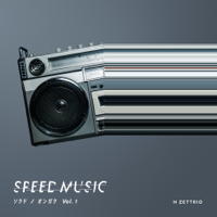 H ZETTRIO - SPEED MUSIC ソクドノオンガク vol. 1 artwork