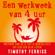Timothy Ferris - Een werkweek van 4 uur