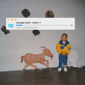 Chamo - Nostalgia Cliché - EP