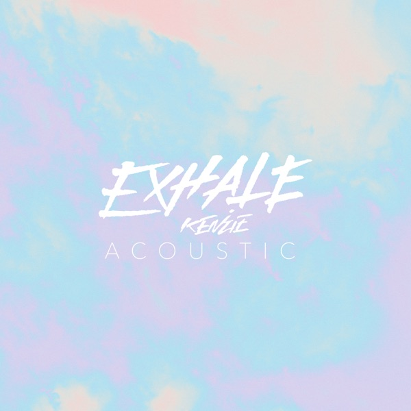 EXHALE (Acoustic) - Single