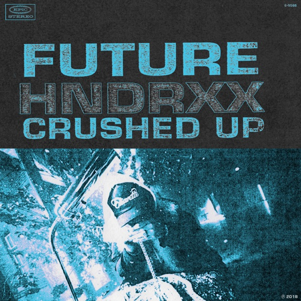 Future - Crushed Up - Single album wiki, reviews
