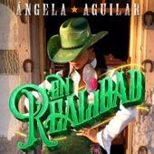 Angela Aguilar - En Realidad