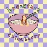 Chloe Berry - Breakfast