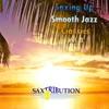 Saxing Up Smooth Jazz Classics, Vol. 3