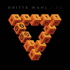 Dritte Wahl - 3D