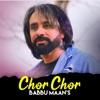 Chor Chor Single