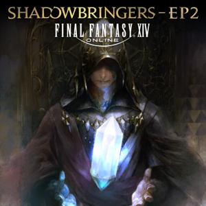 祖堅 正慶 - FINAL FANTASY XIV: SHADOWBRINGERS - EP2