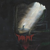 Tar Pit - Tomb of Doom