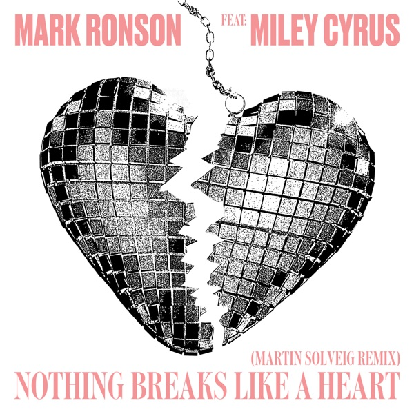 Cover art for Nothing Breaks Like A Heart (Martin Solveig Remix)