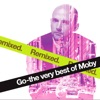 Moby - In My Heart (Sandy Rivera Mix)