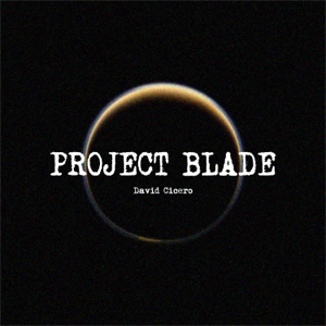 David Cicero - Project Blade