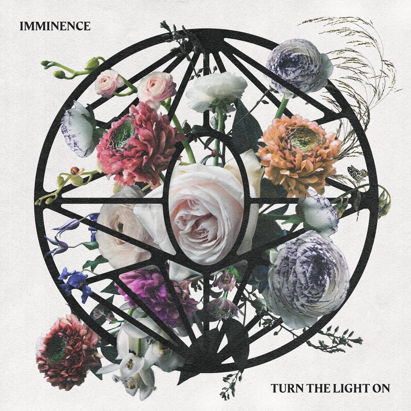 Imminence - Turn the Light On (2019)