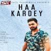 Haa Kardey Single