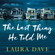 Laura Dave - The Last Thing He Told Me