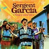 Sergent Garcia - Brujería