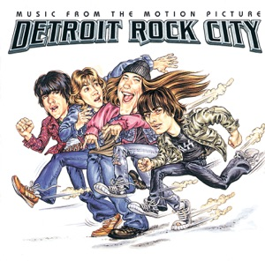 Detroit Rock City (Soundtrack from the Motion Picture)