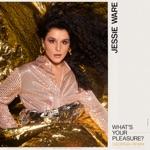 Jessie Ware - What's Your Pleasure?